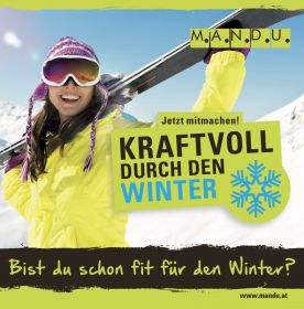 Mit M.A.N.D.U. fit durch den Winter!